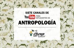 canales de youtube de antropologia
