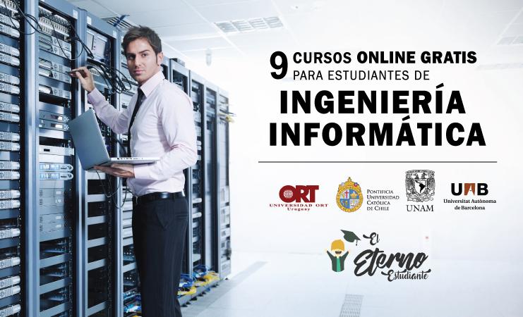 9 Cursos Online Gratis Para Estudiantes De Ingenieria Informatica Sistemas