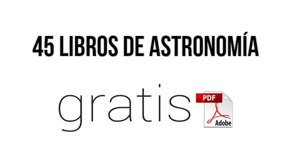 45 Libros De Astronomía En PDF ¡Gratis