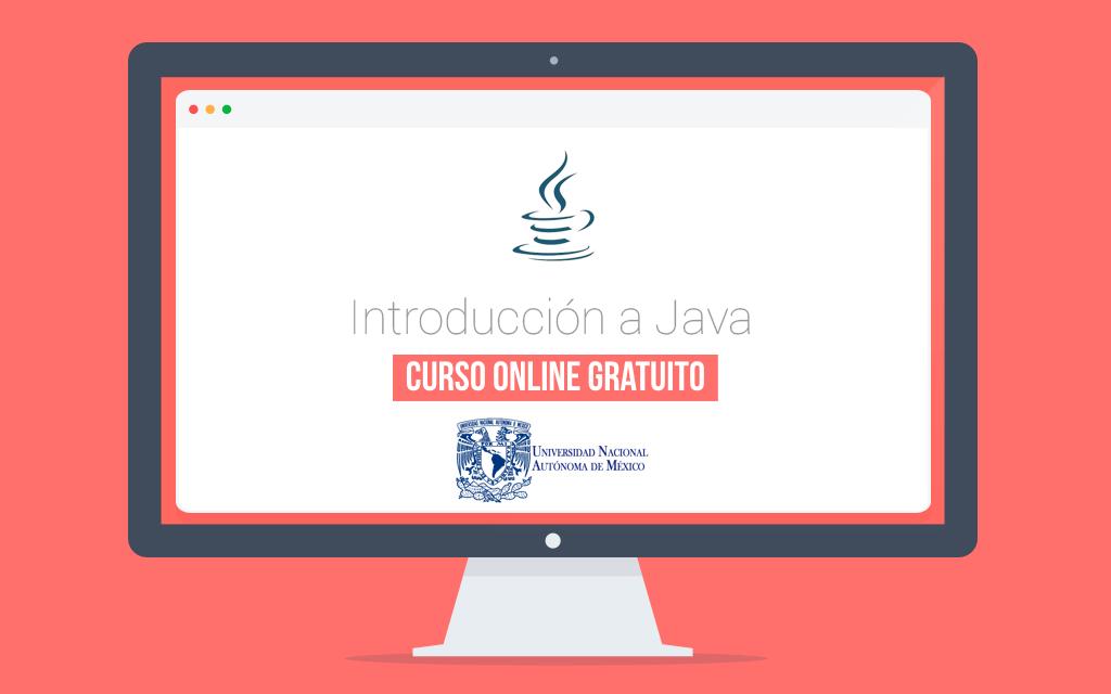 La Unam Ofrece Curso Online Gratuito De Programacion En Java