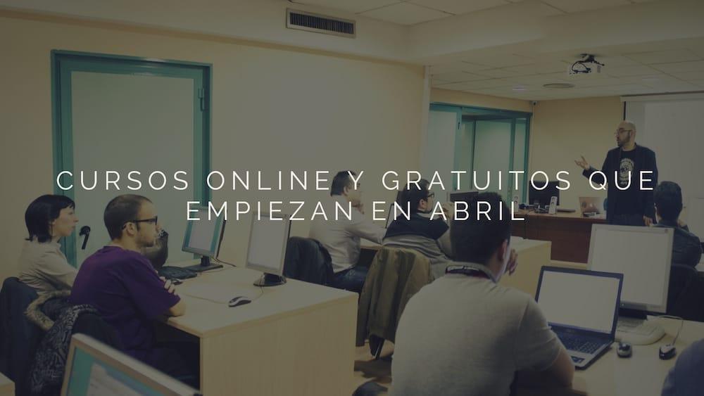 cursos online gratis abril