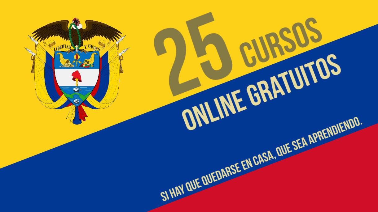 Universidades De Colombia Ofrecen 25 Cursos Online Gratuitos Para Hacer En Cuarentena