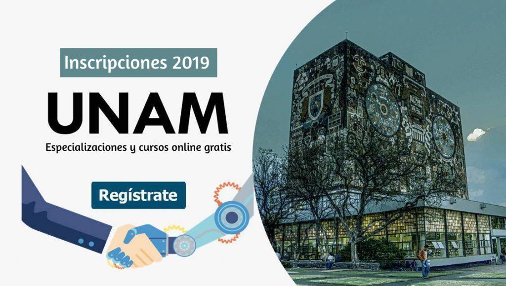 La UNAM abre las inscripciones 2019 a sus especializaciones y cursos online  gratuitos
