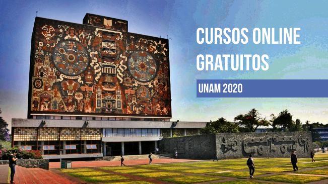 Cursos online gratuitos de la UNAM 2020